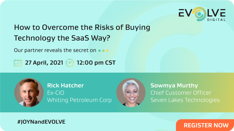 How to overcome the risks of buying Technology the SaaS way - 27 April, 2021 - 12:00 PM CST